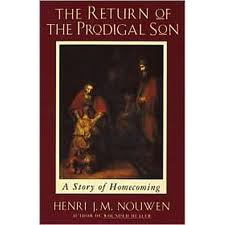Nouwen Return of the Prodigal Son